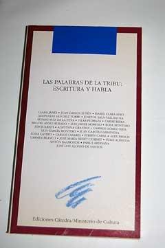 Tribu Palabras De La (Las palabras de la tribu: escritura y habla)