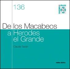 De los Macabeos a Herodes el Grande: Cuaderno Bíblico 136 (Cuadernos Bíblicos)