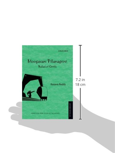 Moogavani Pillanangrovi: Ballad of Ontillu (Oxford Novellas Series)