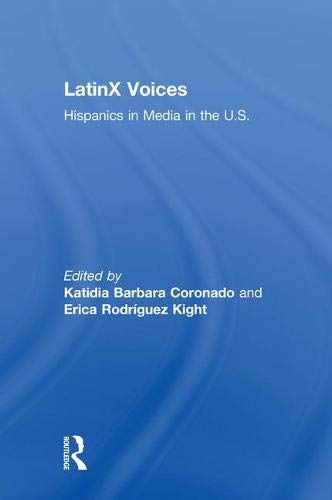 LatinX Voices: Hispanics in Media in the U.S -