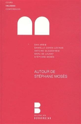 Autour de Stéphane Mosès: Enjeux de culture