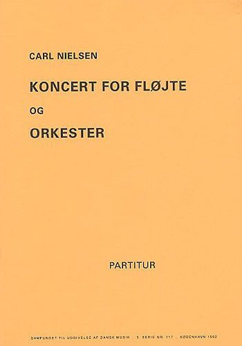 Carl Nielsen: Concerto For Flute And Orc...