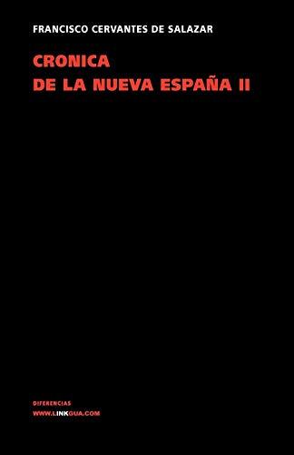 Crónica de la nueva España. Tomo II (Diferencias) por Vv. Aa