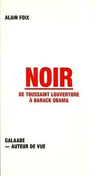 Noir par Alain Foix