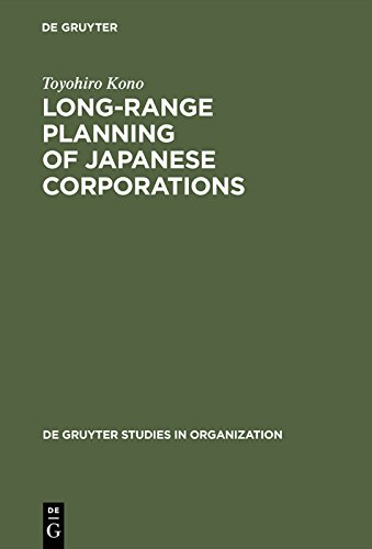 Long-Range Planning of Japanese Corporations (de Gruyter Studies in Organization Book 37) (English Edition)