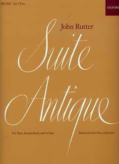 SUITE ANTIQUE - arrangiert für Querflöte - Klavier [Noten / Sheetmusic] Komponist: RUTTER JOHN