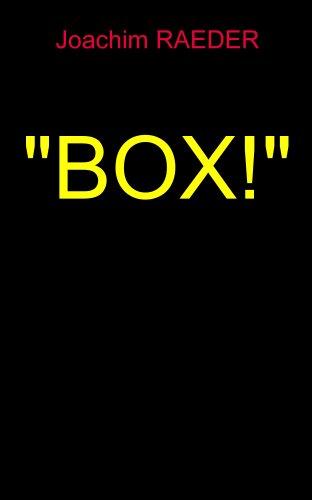 Buchseite und Rezensionen zu 'BOX!' von Joachim Raeder