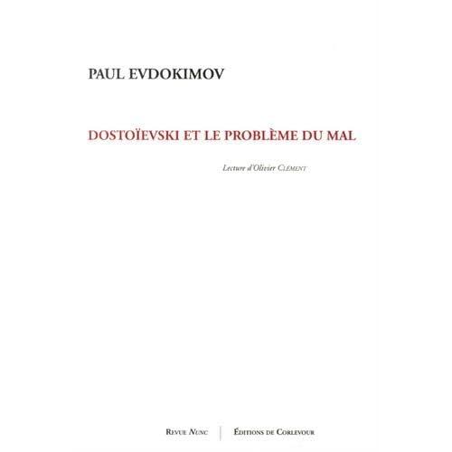 Dostoïevski et le problème du mal