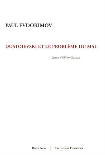 Dostoevski et le problme du mal