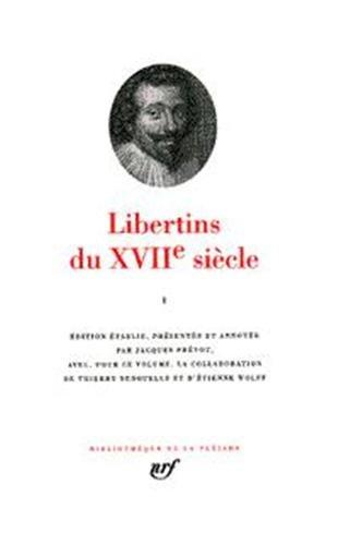 Libertins du XVIIe siècle, tome 1