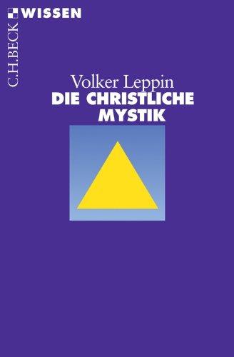 Die christliche Mystik (Beck'sche Reihe 2415)
