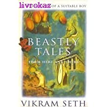 Beastly Tales from Here and There by Vikram Seth (1994-10-06)