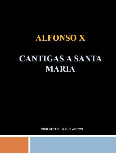 CANTIGAS DE SANTA MARIA - ALFONSO X por ALFONSO X