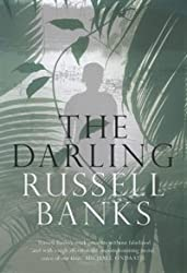The Darling by Russell Banks (2005-03-21)