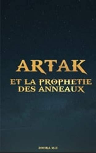 Couverture du livre Artak et la prophétie des anneaux (Roman Fantasy, Fantastique, science-fiction): Roman Fantasy Fantastique Science-fiction