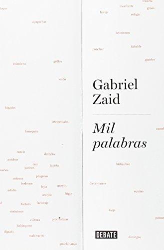 Mil palabras (Ensayo) por Gabriel Zaid