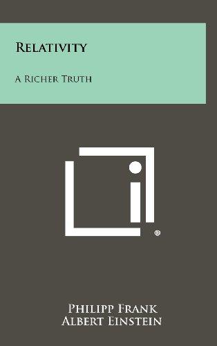 Relativity: A Richer Truth Hardcover