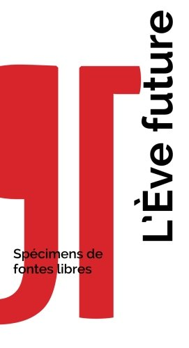 L'Eve future - Specimens de fontes libres: Un guide typographique open-source