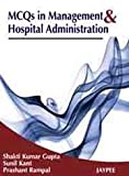 Mcqs In Management & Hospital Administration
