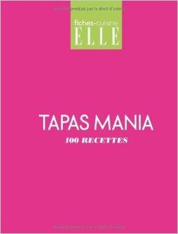 Tapas mania : 100 recettes de Glénat ( 3 octobre 2012 )