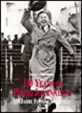 Hundertfünfzig Jahre Fotojournalismus, Bd.2 (Trash - Koneman)