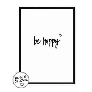 be happy - Kunstdruck auf wunderbarem Hahnemühle Papier DIN A4 -ohne Rahmen- schwarz-weißes Bild Poster zur Deko im Büro/Wohnung/als Geschenk Mitbringsel zum Geburtstag etc.
