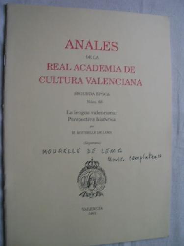 ANALES DE LA REAL ACADEMIA DE CULTURA VALENCIANA. La lengua valenciana: perspectiva histórica.