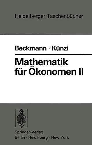 Mathematik für Ökonomen II: Lineare Algebra (Heidelberger Taschenbücher (117), Band 117)
