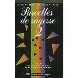 Telecharger Livres Parcelles de sagesse Tome 2 Parcelles de sagesse (PDF,EPUB,MOBI) gratuits en Francaise