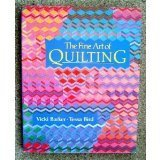 The Fine Art of Quilting by Vicki Barker (1990-03-05)