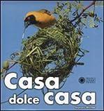 Scarica Libro Casa dolce casa Ediz illustrata (PDF,EPUB,MOBI) Online Italiano Gratis
