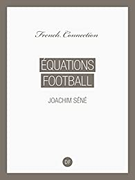 Équations Football par Joachim Séné