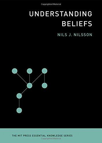 Understanding Beliefs (Mit Press Essential Knowledge)