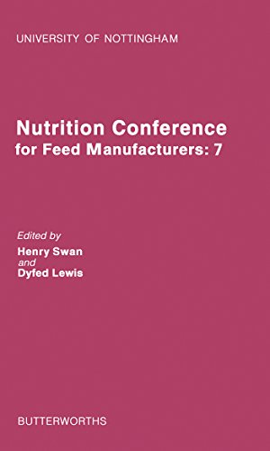Nutrition Conference for Feed Manufacturers: University of Nottingham, Volume 7