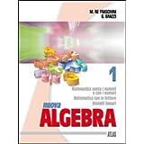 Nuova algebra. Per il biennio: 1
