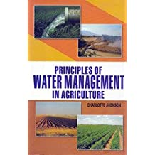 Principles of Water Management in Agriculture