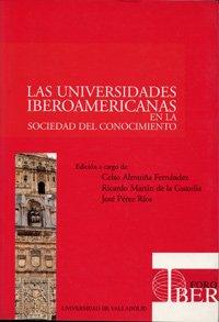 Universidades Iberoamericanas En La Sociedad Del Conocimiento, Las