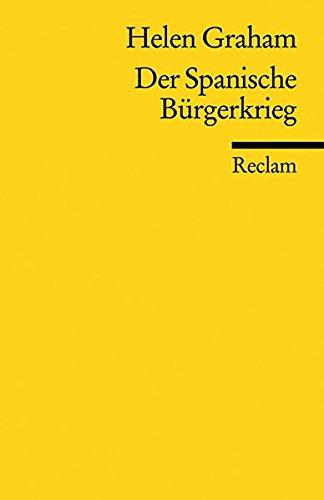 Der Spanische Bürgerkrieg (Reclams Universal-Bibliothek, Band 17055)