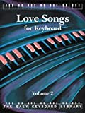 Best Alfred Love Songs Piano Musics - Love Songs: v. 2 (Easy Keyboard Library) Review