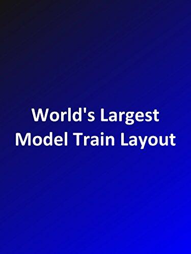 worlds-largest-model-train-layout