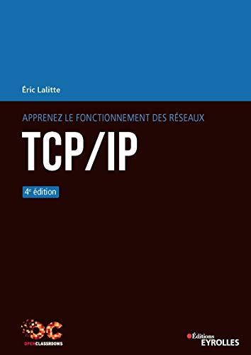 Apprenez le fonctionnement des réseaux TCP/IP (OpenClassrooms) par  Eyrolles