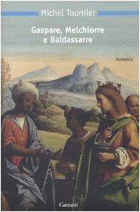 Gaspare, Melchiorre e Baldassarre