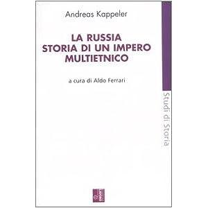 La Russia. Storia di un impero multietnico
