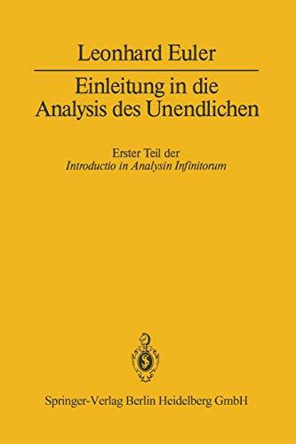 Einleitung in die Analysis des Unendlichen: Erster Teil (German Edition)