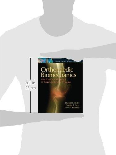 Orthopaedic Biomechanics: Mechanics and Design in Musculoskeletal Systems (Bioengineering)