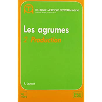 Les agrumes : Tome 2, Production