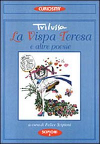 La vispa Teresa. Con antologia delle poesie di Trilussa