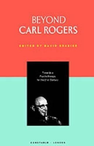 Beyond Carl Rogers (Psychology/self-help) por David Brazier