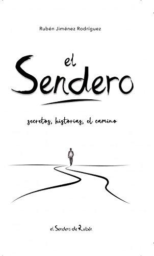 El Sendero por Rubén Jiménez Rodríguez