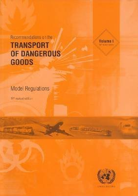 [(Recommendations on the Transport of Dangerous Goods: v. 1-2 : Model Regulations)] [By (author) United Nations: Committee of Experts on the Transport of Dangerous Goods] published on (August, 2009)